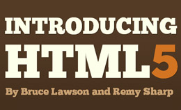 Introducing HTML5 Book by Bruce Lawson and Remy Sharp